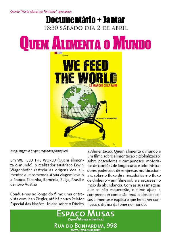 Quem Alimenta o Mundo - Espaço Musas